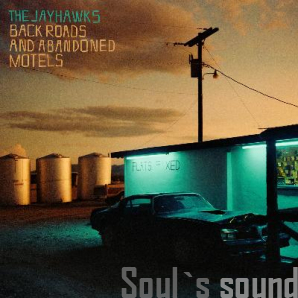 The Jayhawks Back Roads And Abandoned Motels LP