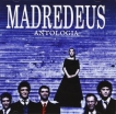 MADREDEUS - ANTOLOGIA 1987-2007 2CD