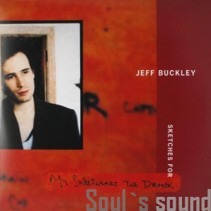 Jeff Buckley Sketches for My Sweetheart The Drunk 3 LP
