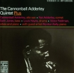 Cannonball Adderley The Quintet Plus CD