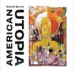 David Byrne American Utopia CD