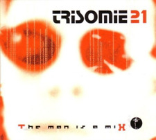 TRISOMIE 21 - THE MAN IS A MIX 3 CD