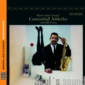 Cannonball Adderley With Bill Evans ‎– Know What I Mean? CD