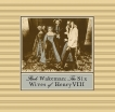 Rick Wakeman The Six Wives Of Henry VIII LP