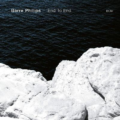 Barre Phillips End To End LP