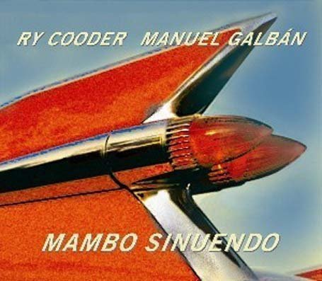 Ry Cooder / Manuel Galban Mambo Sinuendo 2 LP