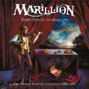 MARILLION EARLY STAGES: THE HIGHLIGHTS - THE OFFICIAL BOOTLEG COLLECTION 1982-1988 2 CD