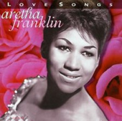 ARETHA FRANKLIN - LOVE SONGS CD