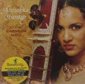 Anoushka Shankar Live At Carnegie Hall CD