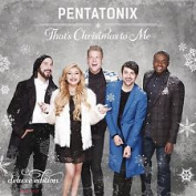 PENTATONIX - THAT'S CHRISTMAS TO ME (DELUXE EDITION) Deluxe CD