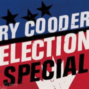 RY COODER - ELECTION SPECIAL LP