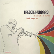 Freddie Hubbard Without A Song CD