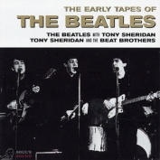 The Beatles The Early Tapes Of