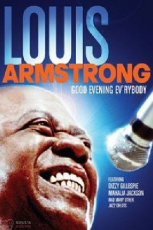 Louis Armstrong Good Evening Ev'rybody DVD