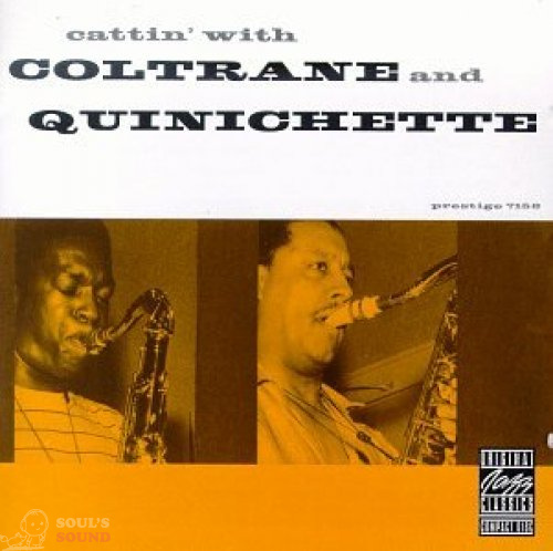 John Coltrane Cattin' With Coltrane And Quinichette CD