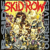 SKID ROW - B-SIDE OURSELVES (EP) LP
