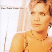 Alison Krauss - Forget About It CD
