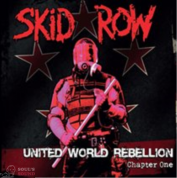 SKID ROW - UNITED WORLD REBELLION - CHAPTER ONE CD