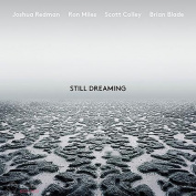 Joshua Redman  / Ron Miles  / Scott Colley  / Brian Blade  Still Dreaming CD