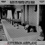 JEFFERSON AIRPLANE - BLESS IST POINTED LITTLE HEAD LP