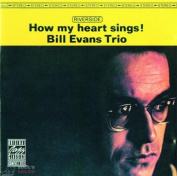 Bill Evans How My Heart Sings! CD