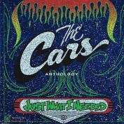 THE CARS - JUST WHAT I NEEDED: THE CARS ANTHOLOGY 2CD