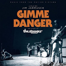 Обзор издания: OST Gimme Danger - The Story of The Stooges (CD)