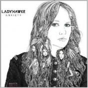 Ladyhawke - Anxiety CD
