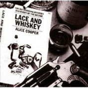 ALICE COOPER - LACE AND WHISKEY CD