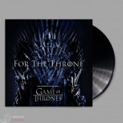 For The Throne Music Inspired by the HBO Series Game of Thrones LP