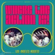 Various Artists Where The Action Is! Los Angeles Nuggets Highlights 2 LP RSD2019 Limited