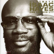 Isaac Hayes The Ultimate : Can You Dig It? 2 CD