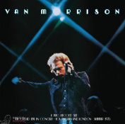 Van Morrison ...IT'S TOO LATE TO STOP NOW… VOLUME I 2 LP