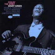 GRANT GREEN - Feelin' The Spirit LP