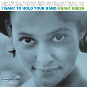 Grant Green I Want To Hold Your Hand LP
