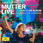 Anne-Sophie Mutter, Mahan Esfahani, Lambert Orkis, Mutter's Virtuosi Live From Yellow Lounge CD + DVD
