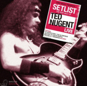 TED NUGENT - SETLIST: THE VERY BEST OF TED NUGENT LIV CD