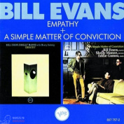 Bill Evans Empathy + A Simple Matter Of Conviction CD