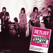 JEFFERSON AIRPLANE - SETLIST: THE VERY BEST OF JEFFERSON AIRPLANE LIVE CD