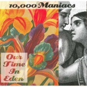 10,000 MANIACS - OUR TIME IN EDEN LP