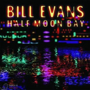 Bill Evans Half Moon Bay CD