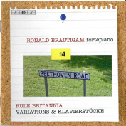 Ronald Brautigam. Beethoven. Complete Works For Solo Piano Volume 14. Rule Britannia. Variations & Klavierstucke SACD