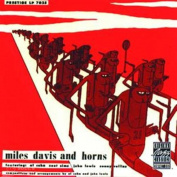 Miles Davis And Horns CD