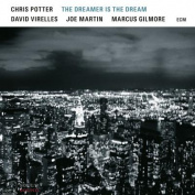 Chris Potter The Dreamer Is The Dream CD