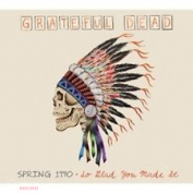 GRATEFUL DEAD - SPRING 1990: SO GLAD YOU MADE IT 2 CD