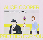 ALICE COOPER - PRETTIES FOR YOU CD