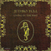 Jethro Tull Living In The Past CD