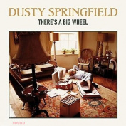 DUSTY SPRINGFIELD - THERE'S A BIG WHEEL LP
