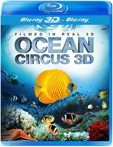 MOVIE - OCEAN CIRCUS 3D Blu-Ray