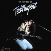 TED NUGENT - THE VERY BEST OF TED NUGENT CD